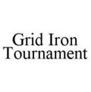 GRID IRON TOURNAMENT