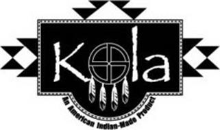 KOLA AN AMERICAN INDIAN-MADE PRODUCT