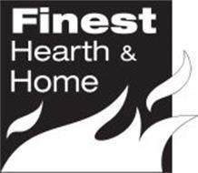 FINEST HEARTH & HOME
