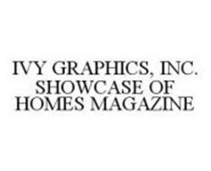 IVY GRAPHICS, INC. SHOWCASE OF HOMES MAGAZINE