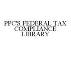 PPC'S FEDERAL TAX COMPLIANCE LIBRARY
