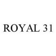 ROYAL 31