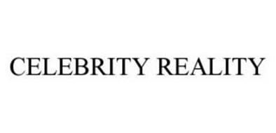 CELEBRITY REALITY