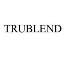 TRUBLEND