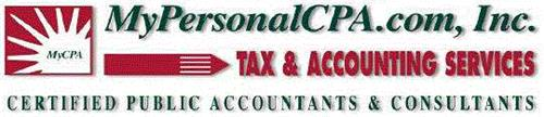 MYPERSONALCPA.COM, INC. MYCPA TAX & ACCOUNTING SERVICES CERTIFIED PUBLIC ACCOUNTANTS & CONSULTANTS
