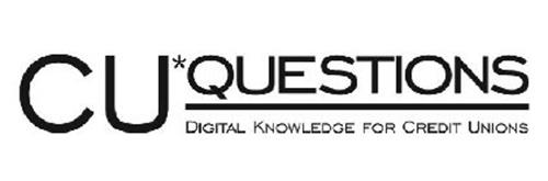 CU*QUESTIONS DIGITAL KNOWLEDGE FOR CREDIT UNIONS