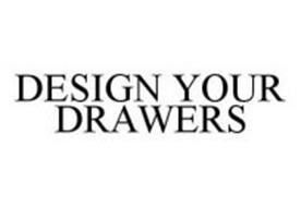 DESIGN YOUR DRAWERS