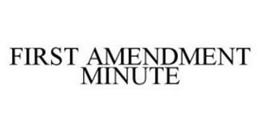 FIRST AMENDMENT MINUTE