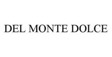 DEL MONTE DOLCE