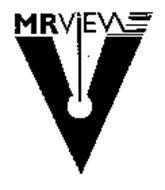 MRVIEW V