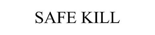 SAFE KILL