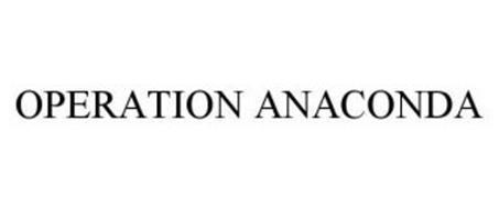 OPERATION ANACONDA