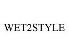 WET2STYLE