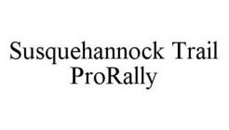 SUSQUEHANNOCK TRAIL PRORALLY