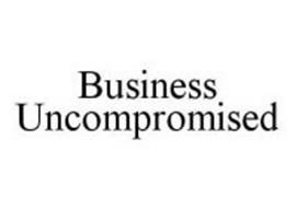 BUSINESS UNCOMPROMISED