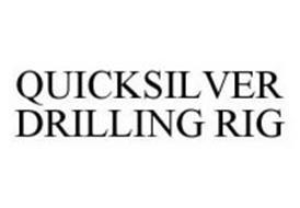 QUICKSILVER DRILLING RIG