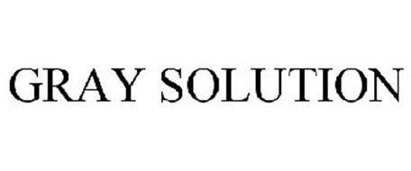 GRAY SOLUTION