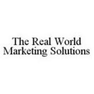 THE REAL WORLD MARKETING SOLUTIONS