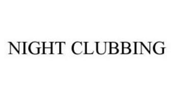 NIGHT CLUBBING