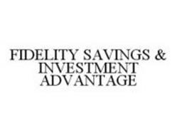 FIDELITY SAVINGS & INVESTMENT ADVANTAGE