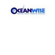OCEANWISE MAKING SMART SEAFOOD CHOICES