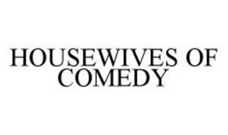 HOUSEWIVES OF COMEDY