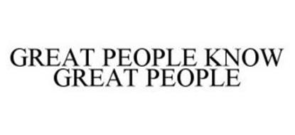 GREAT PEOPLE KNOW GREAT PEOPLE