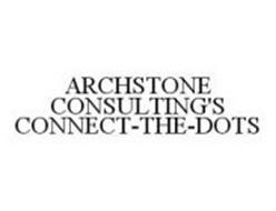 ARCHSTONE CONSULTING'S CONNECT-THE-DOTS