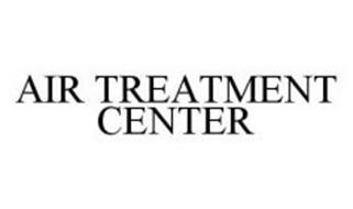 AIR TREATMENT CENTER
