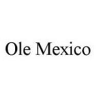 OLE MEXICO