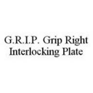 G.R.I.P. GRIP RIGHT INTERLOCKING PLATE