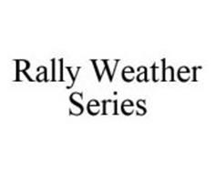 RALLY WEATHER SERIES