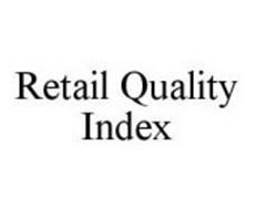 RETAIL QUALITY INDEX