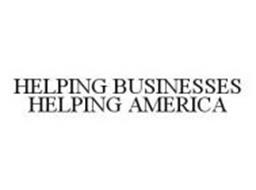 HELPING BUSINESSES HELPING AMERICA