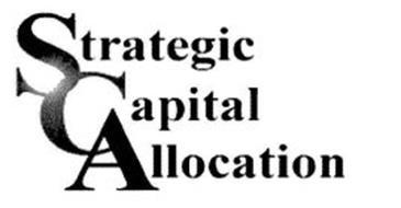 STRATEGIC CAPITAL ALLOCATION
