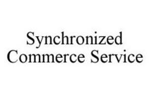 SYNCHRONIZED COMMERCE SERVICE
