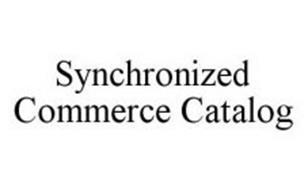 SYNCHRONIZED COMMERCE CATALOG