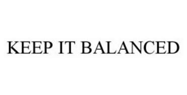 KEEP IT BALANCED