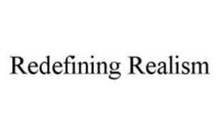 REDEFINING REALISM