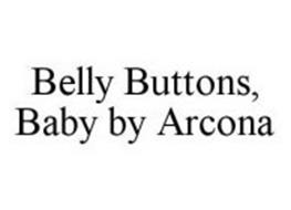 BELLY BUTTONS, BABY BY ARCONA