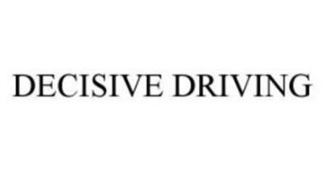 DECISIVE DRIVING