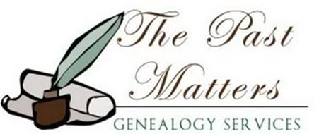 THE PAST MATTERS GENEALOGY SERVICES