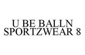U BE BALLN SPORTZWEAR 8