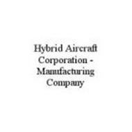 HYBRID AIRCRAFT CORPORATION - MANUFACTURING COMPANY