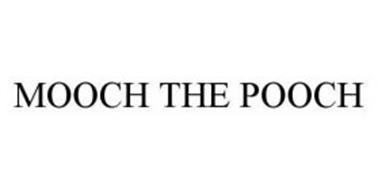 MOOCH THE POOCH