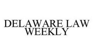 DELAWARE LAW WEEKLY