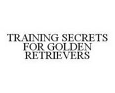 TRAINING SECRETS FOR GOLDEN RETRIEVERS