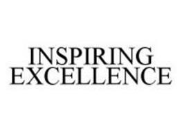INSPIRING EXCELLENCE