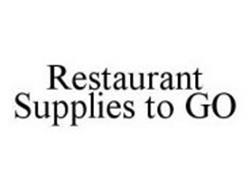 RESTAURANT SUPPLIES TO GO