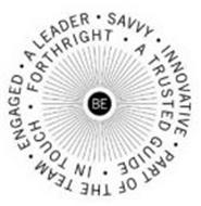 BE SAVVY INNOVATIVE PART OF THE TEAM ENGAGED A LEADER A TRUSTED GUIDE IN TOUCH FORTHRIGHT